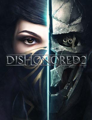 Jouez à Dishonored 2 gratuitement ! Tous les détails sont ici !