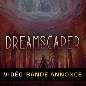 Dreamscaper Bande-annonce vidéo