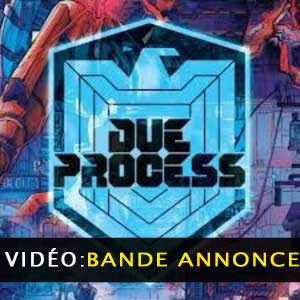 Due Process Bande-annonce vidéo
