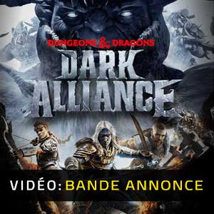 Dungeons & Dragons Dark Alliance Bande-annonce Vidéo