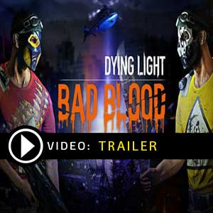 Buy Dying Light Bad Blood CD Key Compare Prices