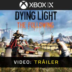 Dying Light The Following Xbox Series Bande-annonce Vidéo