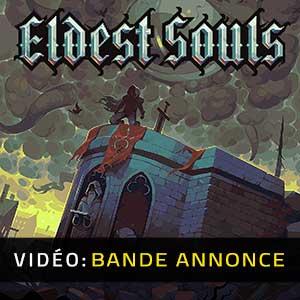 Eldest Souls Bande-annonce Vidéo
