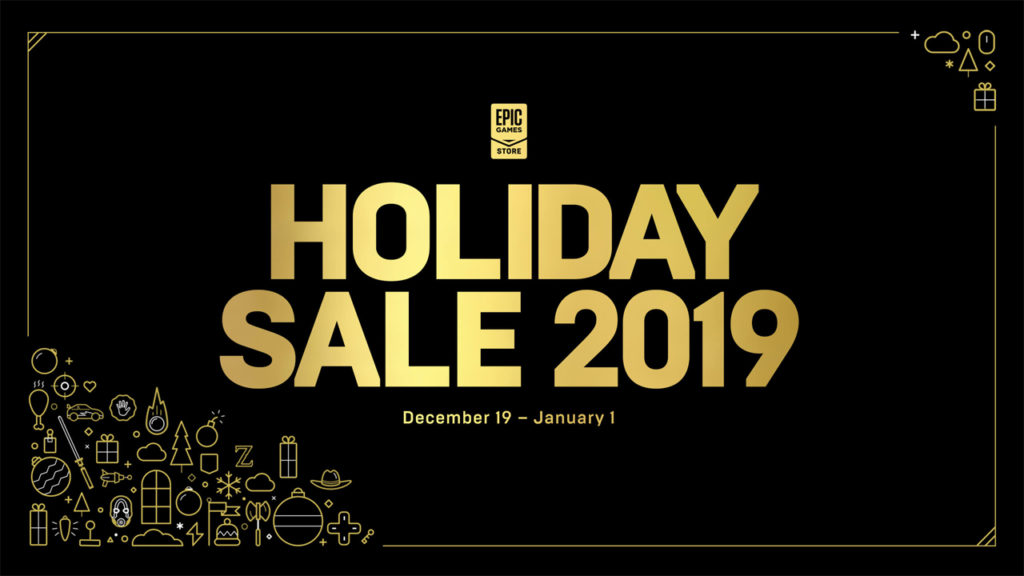 Epic Games Store Holiday Sale 2019 Maintenant en direct