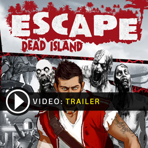 Acheter Escape Dead Island Clé Cd Comparateur Prix