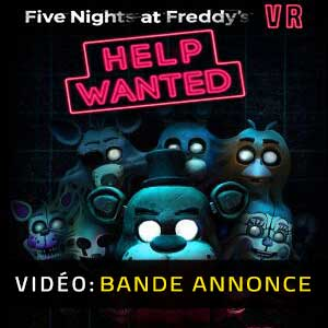 Five Nights at Freddy's VR Help Wanted Bande-annonce vidéo