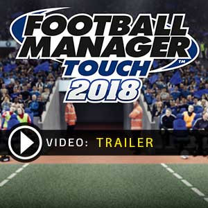 Acheter Football Manager Touch 2018 Clé Cd Comparateur Prix
