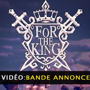 For The King Bande-annonce vidéo