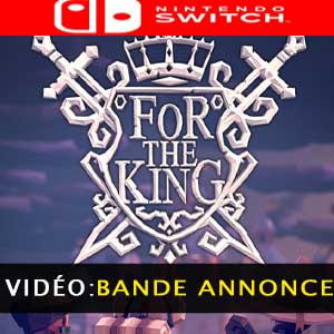 For The King Nintendo Switch Bande-annonce vidéo