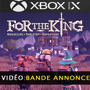 For The King XBox Series Bande-annonce vidéo