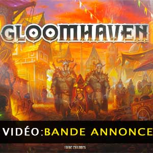 Gloomhaven Bande-annonce vidéo