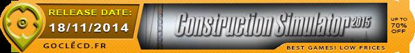 Date de Sortie de Construction Simulator 2015
