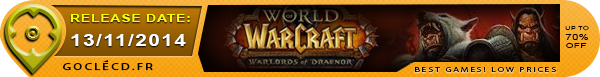 Date de sortie de World of Warcraft Warlord of Draenor
