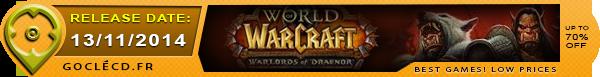 Date de sortie de World of Warcraft Warlord of Draenor