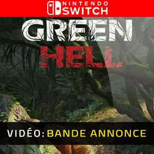 Green Hell Nintendo Switch Bande-annonce vidéo