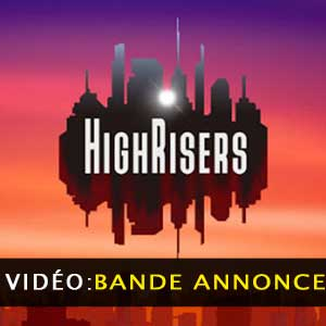 Highrisers Bande-annonce Vidéo