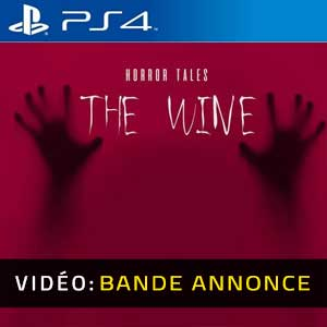 HORROR TALES The Wine PS4 Bande-annonce Vidéo