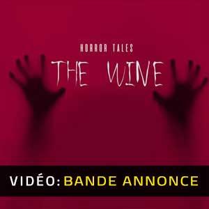 HORROR TALES The Wine Bande-annonce Vidéo