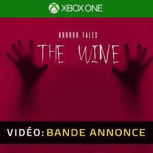 HORROR TALES The Wine Xbox One Bande-annonce Vidéo
