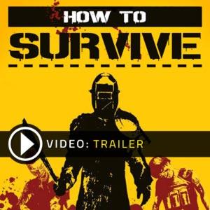 Acheter How To Survive clé CD Comparateur Prix