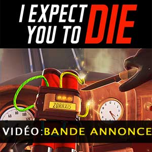 I Expect You To Die Bande-annonce vidéo