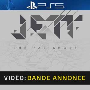 Jett the Far Shore PS5 Bande-annonce Vidéo