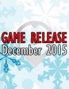 Sortie jeux vidéo Décembre 2015