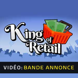 King of Retail Bande-annonce vidéo