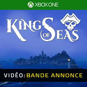 King Of Seas Xbox One Bande-annonce Vidéo