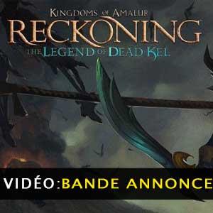 Kingdoms of Amalur Reckoning Legend of Dead Kel vidéo de la bande-annonce