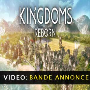 Kingdoms Reborn Vidéo de la bande annonce