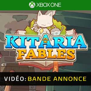 Kitaria Fables Xbox One Bande-annonce Vidéo