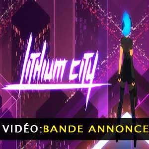 Lithium City Vidéo Trailer