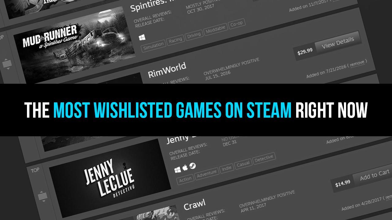 les jeux les plus demandés sur Steam actuellement