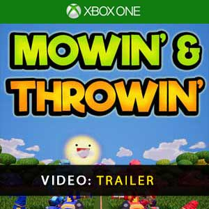 Mowin & Throwin