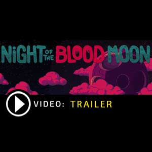 Acheter Night of the Blood Moon Clé CD Comparateur Prix