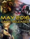 Sorties Jeux Vidéos Mai 2016