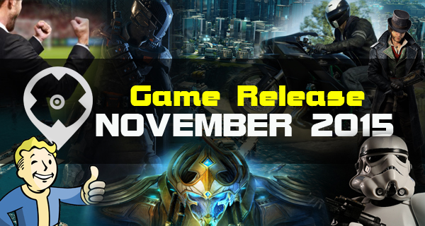 Novembre Fantastique! Les sorties de jeux vidéo de Novembre 2015