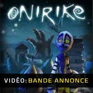 Onirike Bande-annonce vidéo