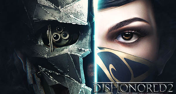 dishonored 2 trailer gameplay
