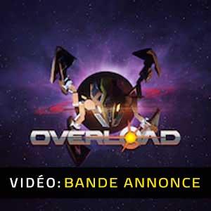 Overload Bande-annonce vidéo