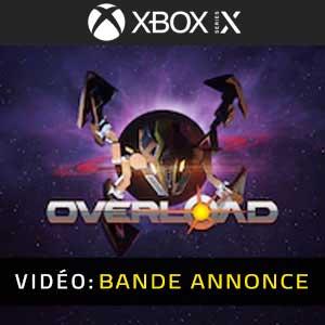 Overload XBox Series Bande-annonce vidéo