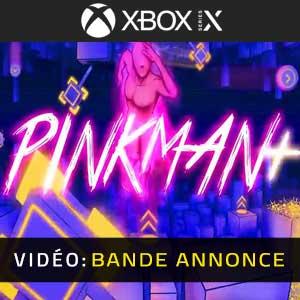 Pinkman Plus Xbox Series X Bande-annonce Vidéo