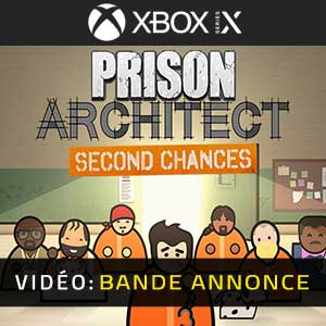 Prison Architect Second Chances Xbox Series X Bande-annonce Vidéo
