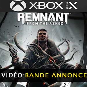 Remnant From The Ashes XBox Series X Bande-annonce vidéo