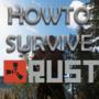 Rust – Guide de survie pour débutants et professionnels 2021