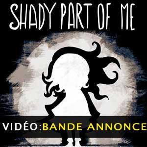 Shady Part of Me Bande-annonce vidéo