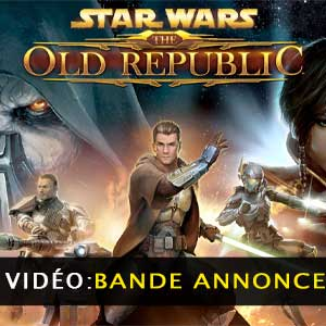 Star Wars The Old Republic vidéo de la bande-annonce
