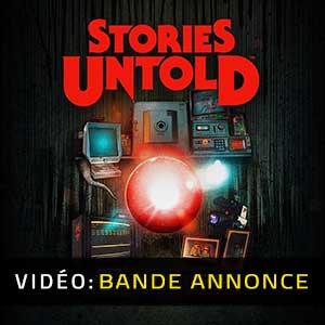 Stories Untold Bande-annonce vidéo