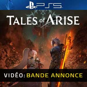 Tales of Arise PS5 Bande-annonce Vidéo